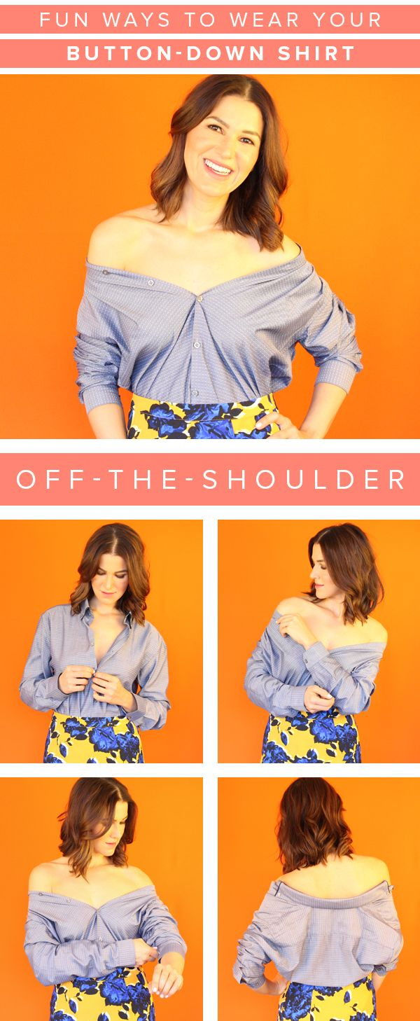 d14680d7c8e21d Turn your button-down shirt into an off-the-shoulder top with this styling  tip. It's an easy way to instantly update your wardrobe.
