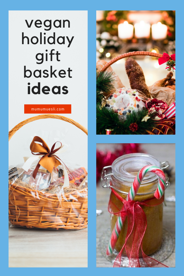 Diy Vegan Gift Baskets Your Holiday Inspiration Vegan Gifts Vegan Gift Basket Best Gift Baskets