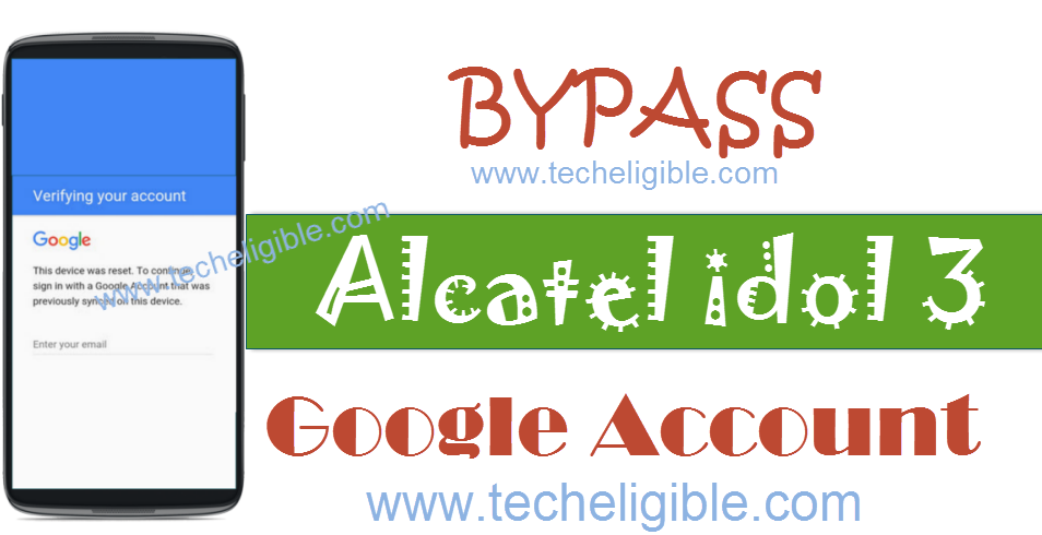 How to Bypass FRP Alcatel idol 3 and Remove Google