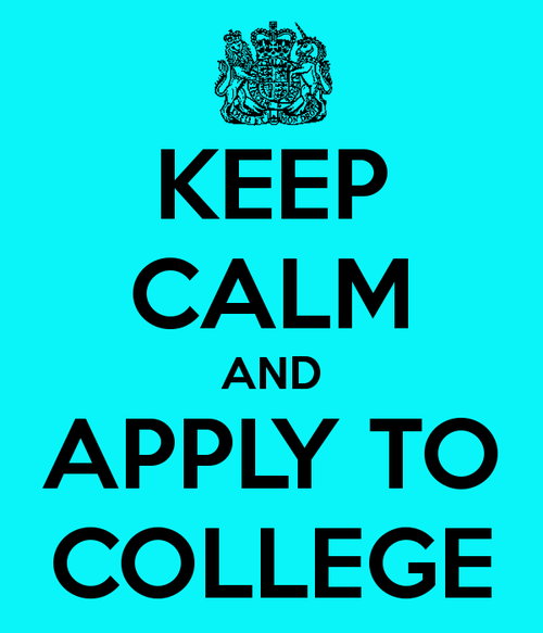 Keep calm and apply to college, college applications alyxdavidson ...
