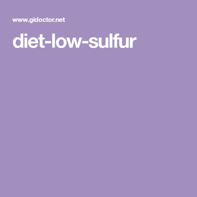 Diet Low Sulfur Diet Health Facts Sulphur