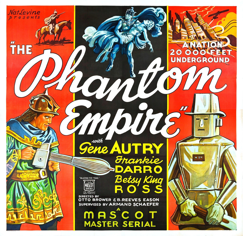 The Phantom Empire The Phantom Empire 1935 Movie Posters Pinterest Movie Lp