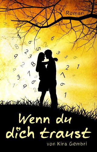 "Favolas Lesestoff: [Rezension] ""Wenn du dich traust"" von Kira Gembri"
