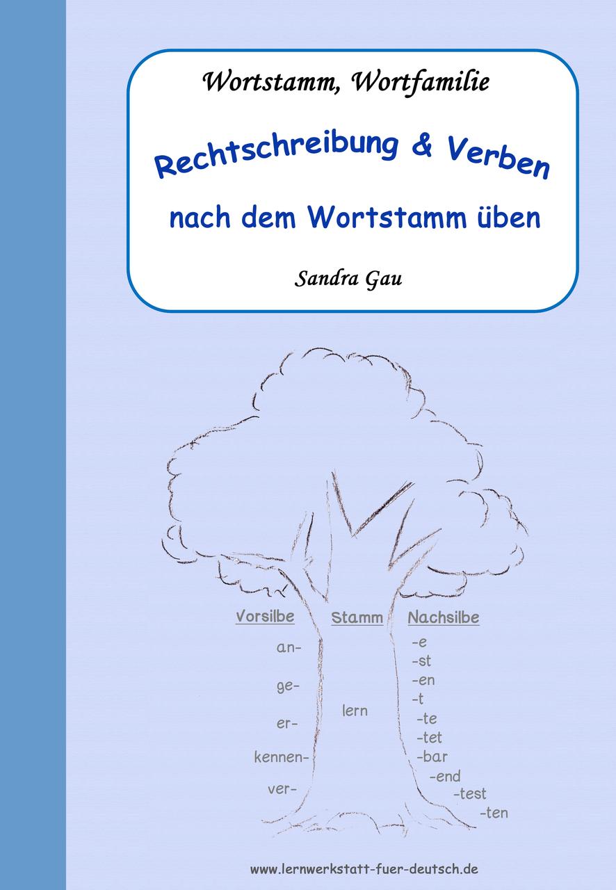 Rechtschreibung und Verben nach dem Wortstamm üben in 2018 ...