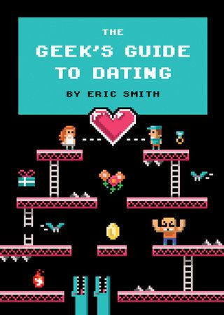 You keep your action figures in their original packaging. Your closets arefull of officially licensed Star Wars merchandise. You're hooked on ElderScrolls and Metal Gear but now you've discovered an even bigger obsession: thenew girl who just moved in down the hall.    What's a geek to do? Take some tips from The Geek's Guide to Dating. Thishilarious primer is jam-packed with cheat codes, walkthroughs, and power-upsfor navigating the perils and pitfalls of your love life with ease. Geeks ofall a