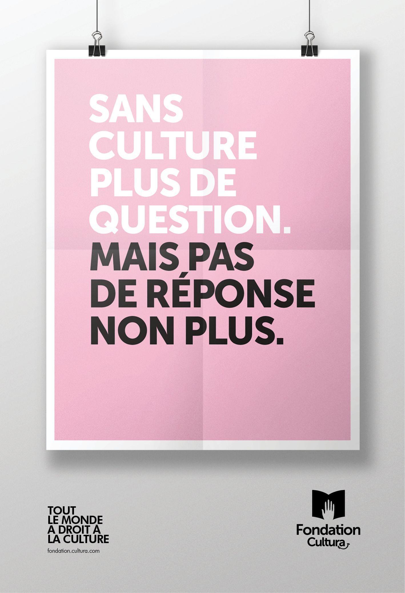 Fondation Cultura Affiche Publicite Campagne Publicitaire