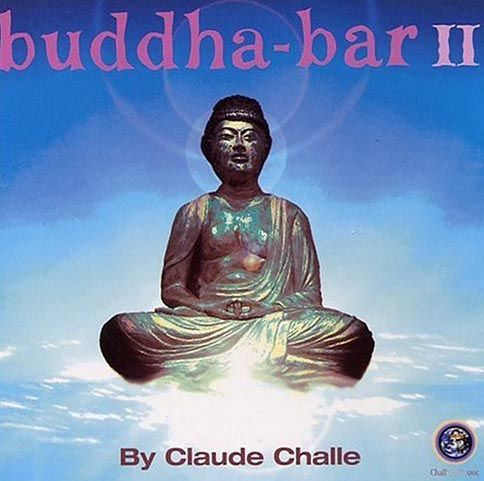 Buddha Bar Ii Old School World Music Buddha Lounge Music Relaxing Music