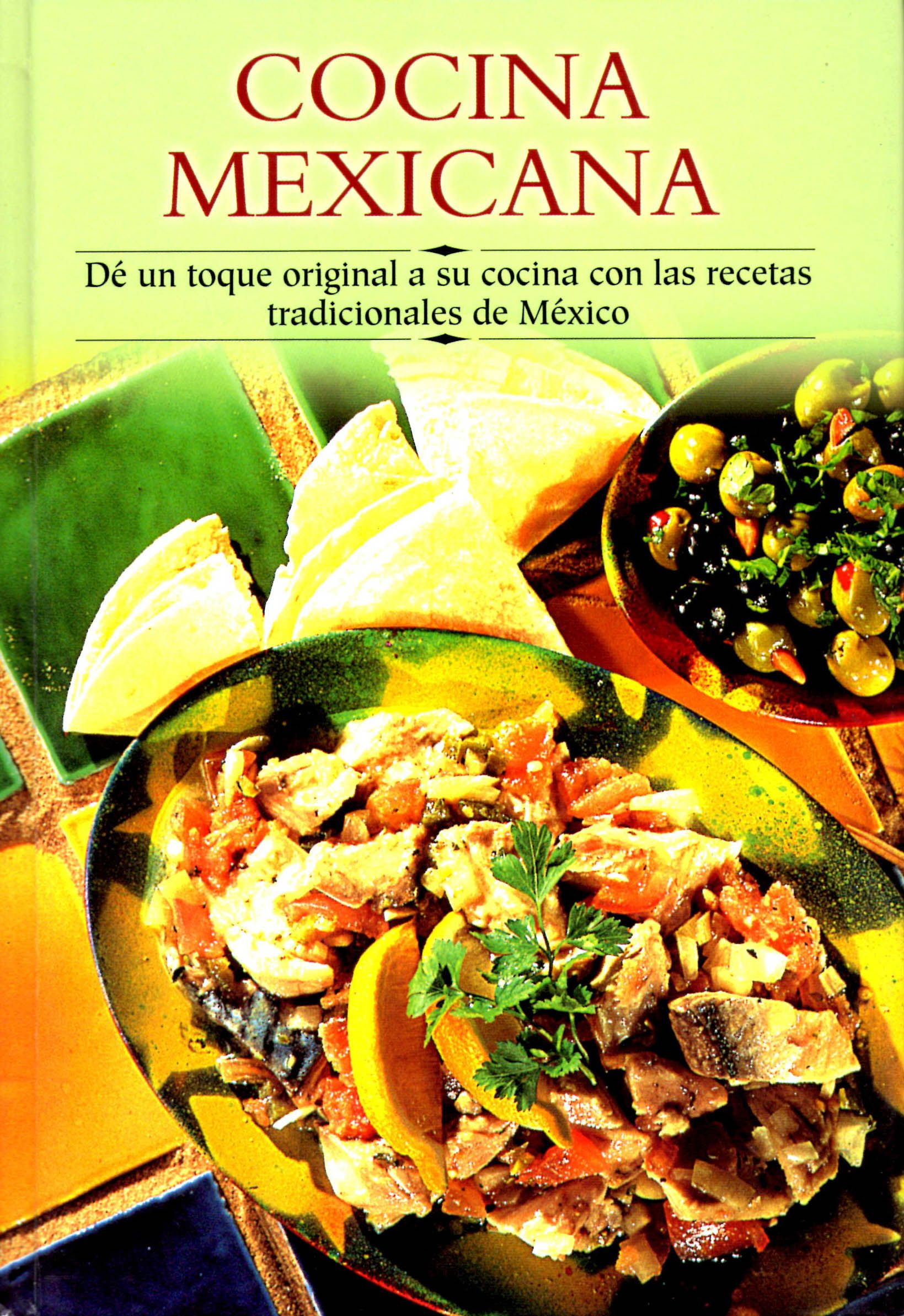 Ethnic Cuisine Book Cocina Mexicana Must Haves For The Kitchen Mexican