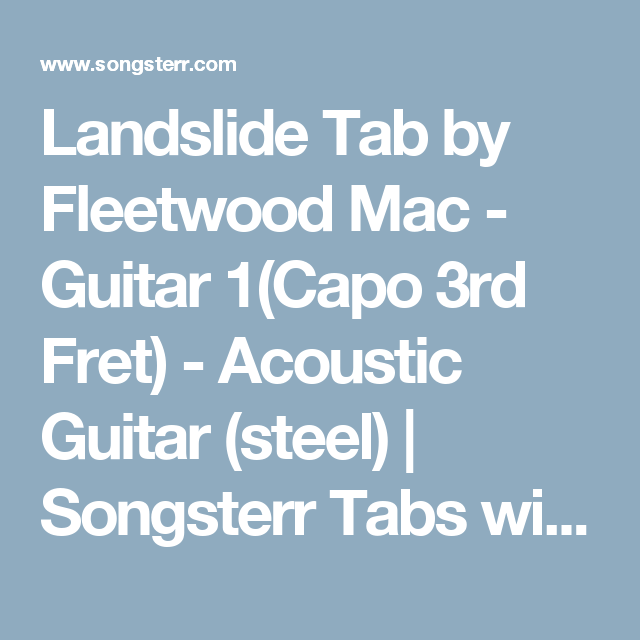 Landslide Tab By Fleetwood Mac Guitar 1capo 3rd Fret Acoustic