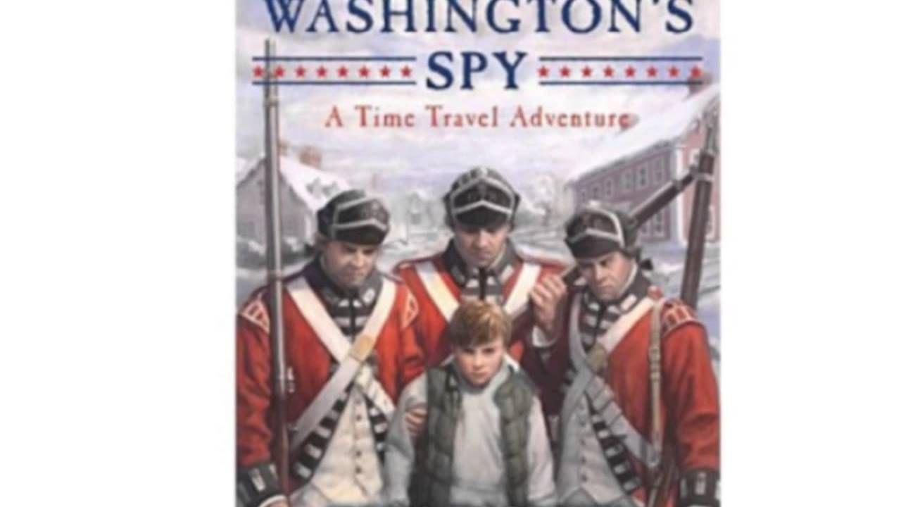 George Washington's Spy (time Travel Adventure)