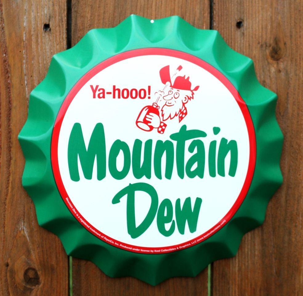 Pin Ya-hooo! Mountain Dew Tin Bottle Cap Sign Coke Soda Pop Pepsi ...