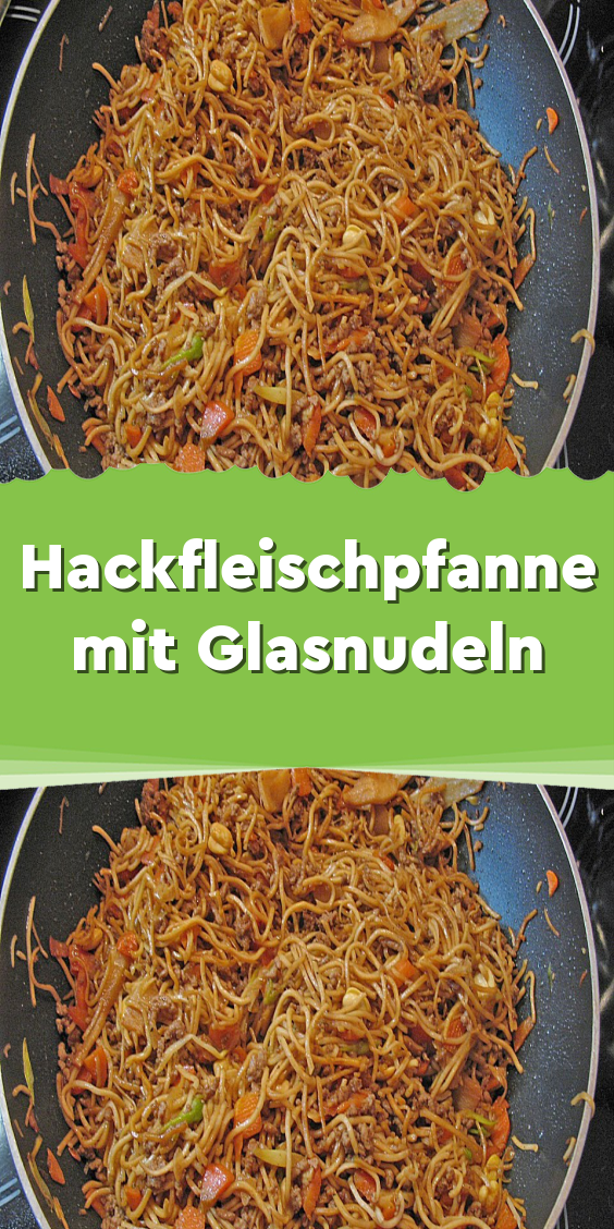 Hackfleischpfanne mit Glasnudeln #einfachegerichte