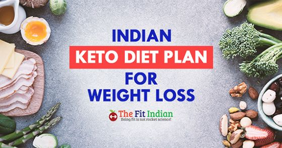 Effective Indian Keto Vegetarian and Non-Vegetarian Diet Plan for Rapid Weight Loss