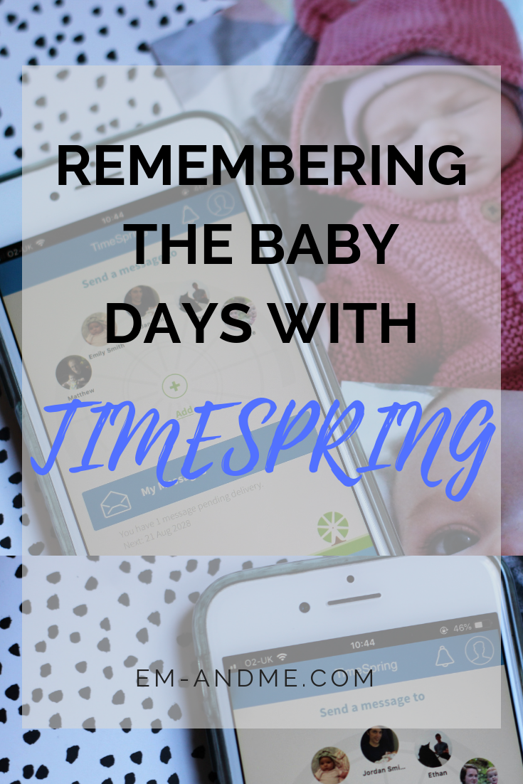 EM & ME // REMEMBERING THE BABY DAYS WITH TIMESPRING. Ever ...