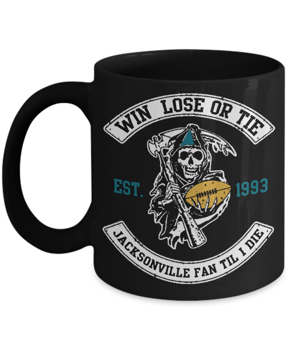 Jacksonville Jaguars Mug | Win Lose Or Tie Jacksonville Fan Til I Die | Football Gifts Mug