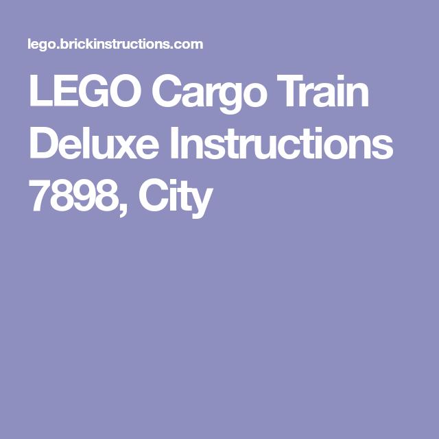 Lego Cargo Train Deluxe Instructions 7898 City Lego Instruction