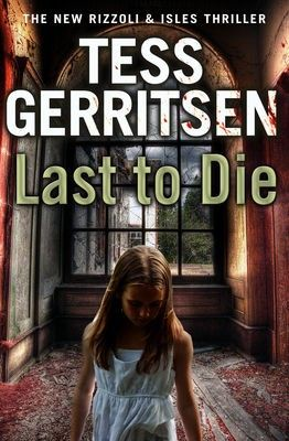 Last to die ebook by tess gerritsen ebook deals pinterest last to die ebook by tess gerritsen fandeluxe Document