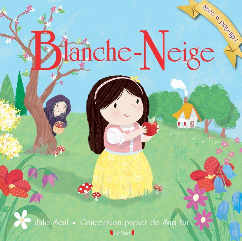 Blanche Neige Et Les Sept Nains Un Joli Livre Pop Up Pour