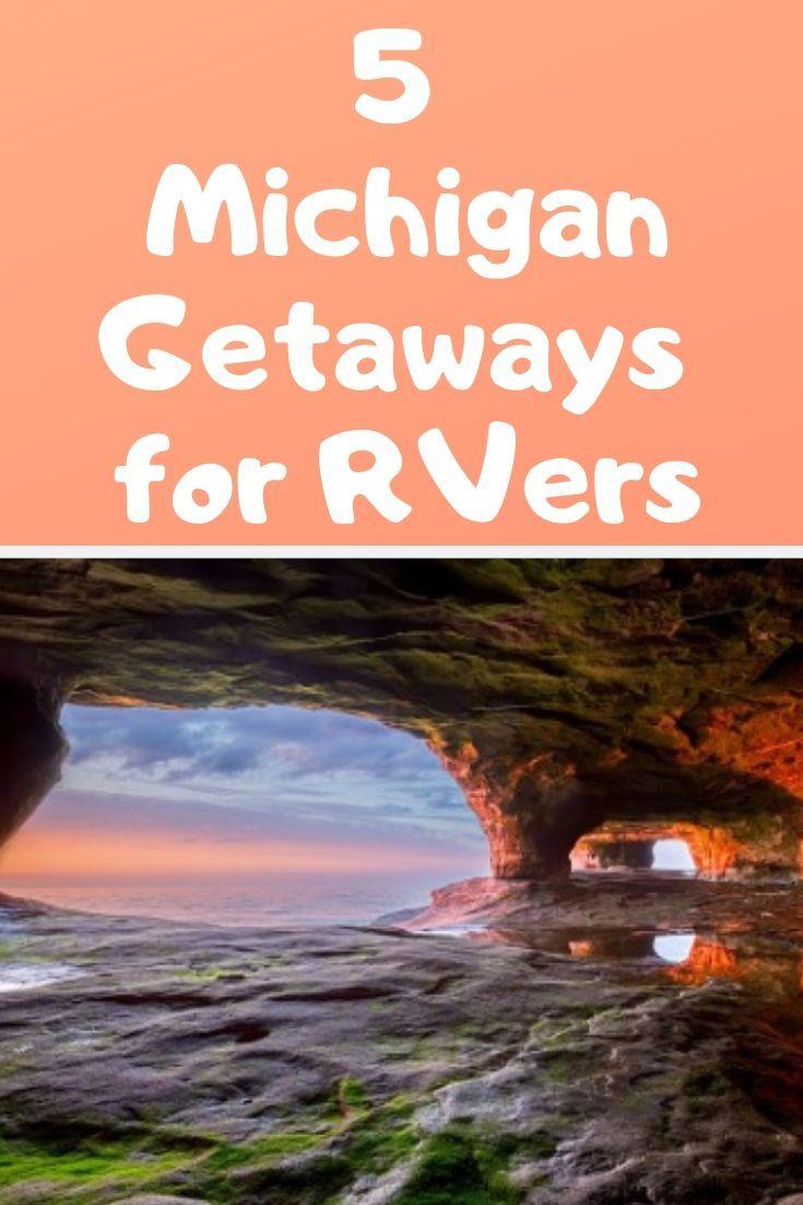 5 Michigan Getaways For RVers