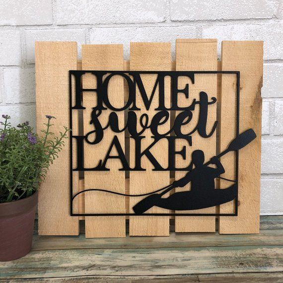 Home Sweet Lake Metal Sign Metal Wall Art Housewarming Gift Lake House Lake House Decor Lake House Decor Metal Wall Art Metal Walls