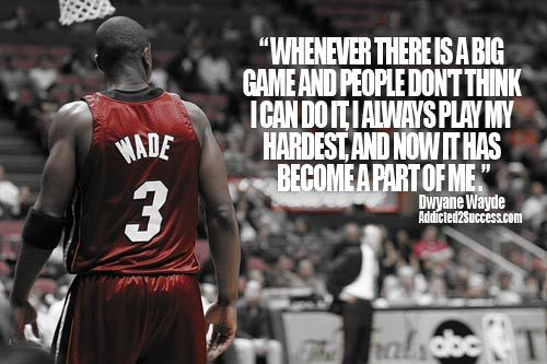 Dwayne Wade Motivational Inspirational Quote Miami Heat Heat Miami Inspirational Quotes Pictures Athlete Quotes Sports Quotes