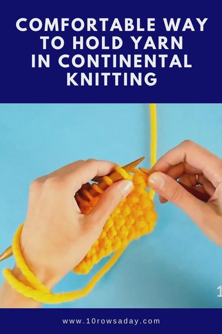 Photo of Comfortable Way to Hold Yarn in Continental Knitting