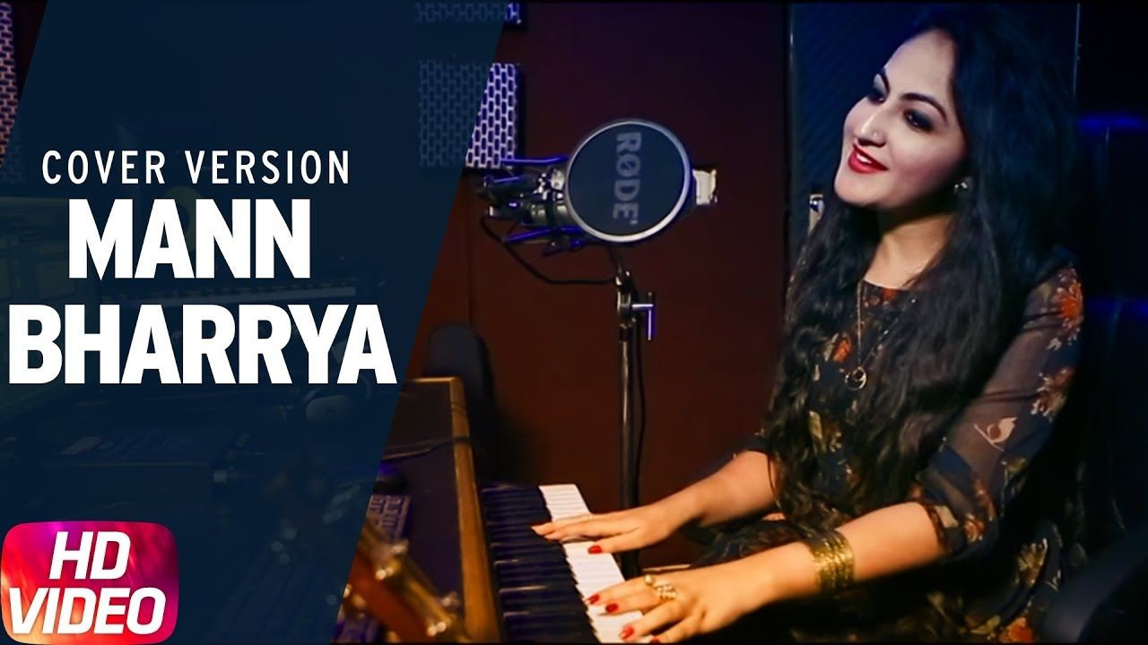 Mann Bharrya Cover Song Palak Arora B Praak Jaani Speed Records Cover Songs Songs Cover