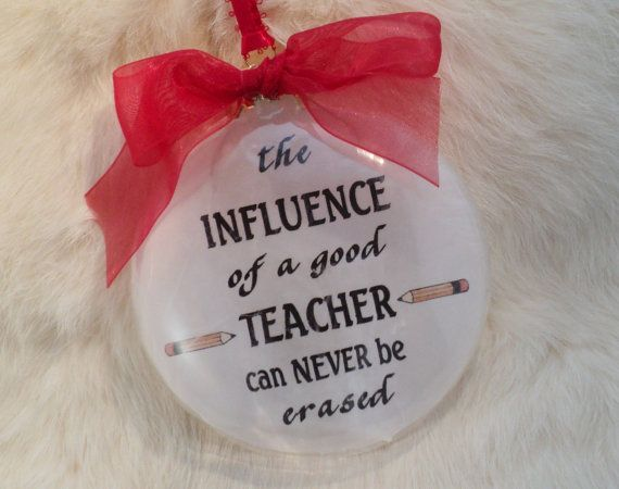 Items similar to Teacher Ornament, The Influence Of A Good Teacher, Free Personalization and Charm on Etsy