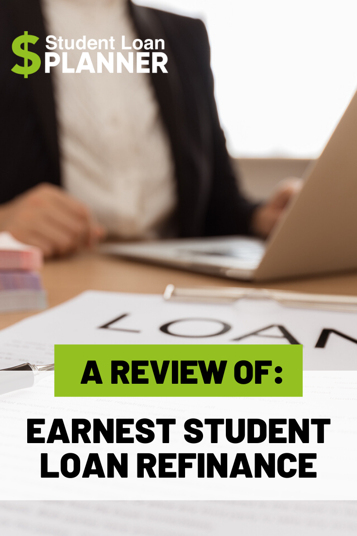 Earnest Student Loans And Refinance Review For 2021 500 Bonus In 2020 Refinance Student Loans Student Loans Debt Solutions