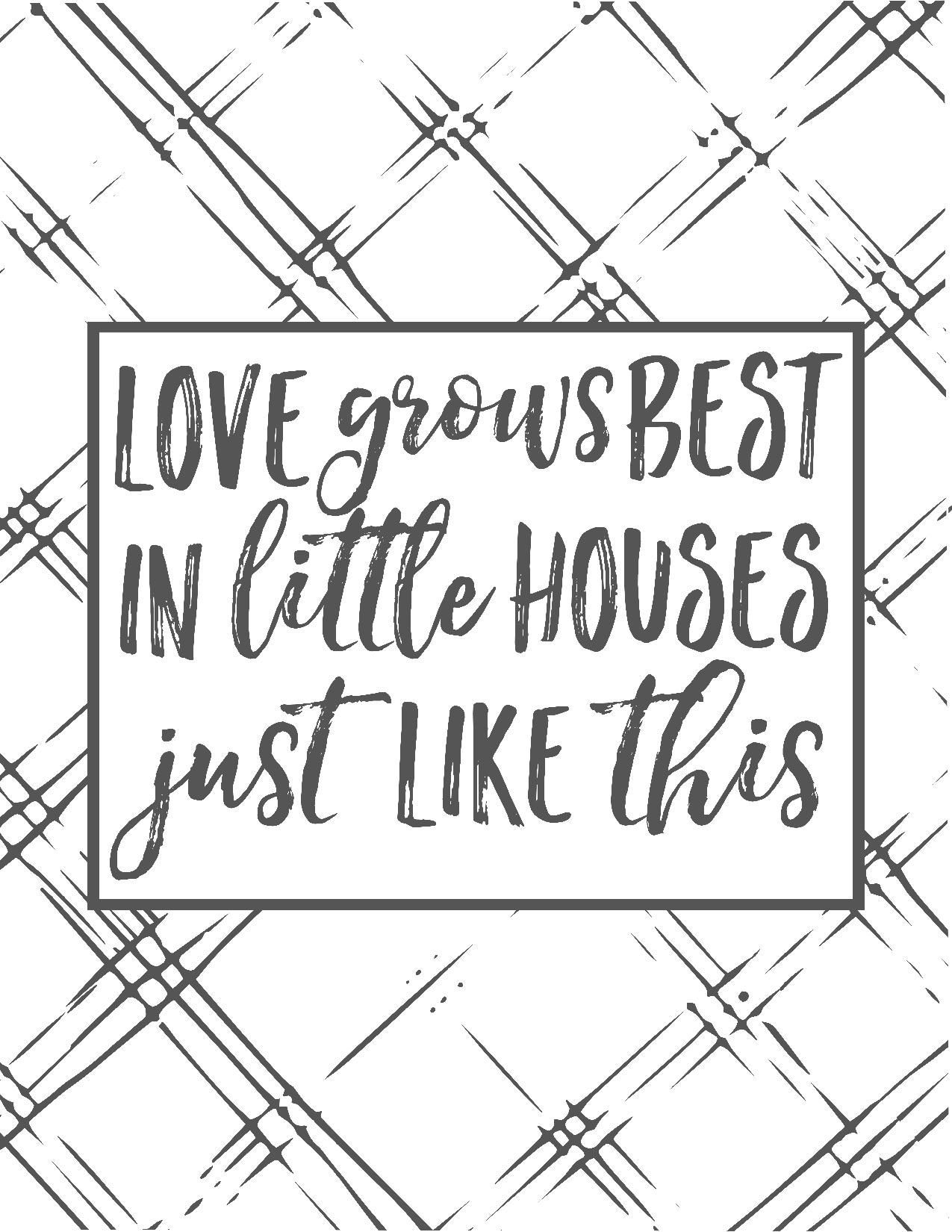 Love Grows Best In Little Houses Just Like This Free Plaid Farmhouse Printables Farmhouse Style Farmho Farmhouse Printables Little Houses Country House Decor