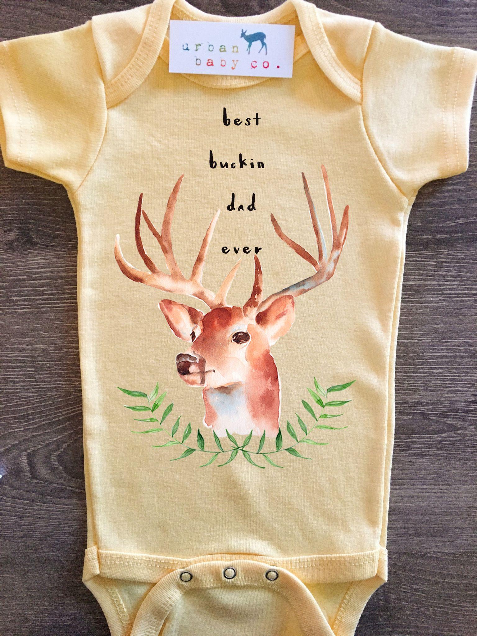 Best Buckin Dad Ever Baby Boy Girl Uni Gender Neutral