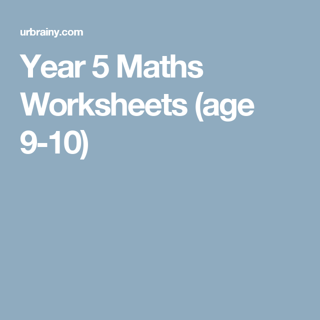 Year 5 Maths Worksheets (age 9-10) | Year 3/4/5 | Pinterest | Math ...