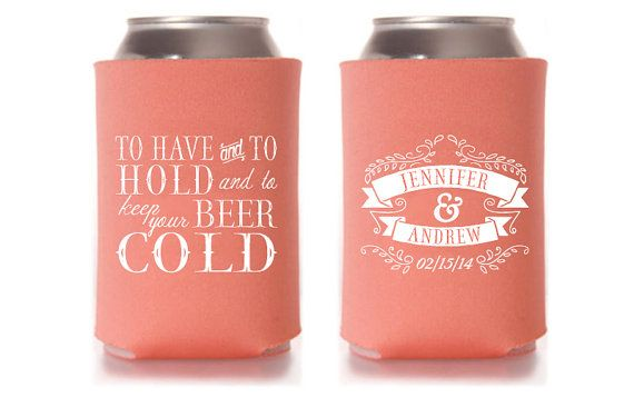 Custom Wedding Can Cooler Favor To Have And Hold Keep Your Beer Cold