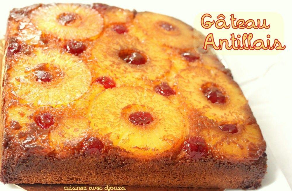 Gateau a l 39 ananas antillais gateau cake pinterest - Cuisine antillaise facile ...