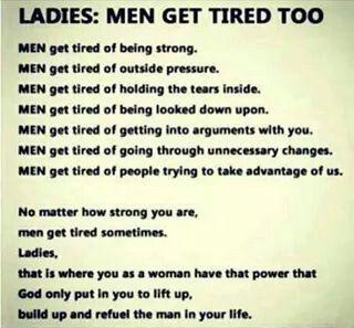 Men get tired too