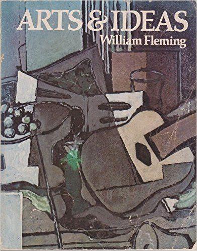 Arts and Ideas: William Fleming: 9780030894343: Books - Amazon.ca