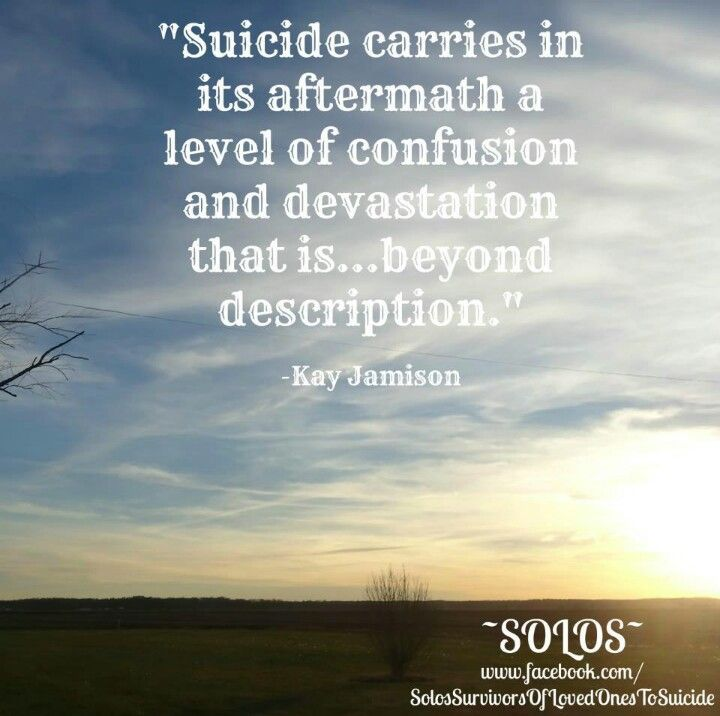 Suicide Quotes Inspirational: Aftermath Of Suicide