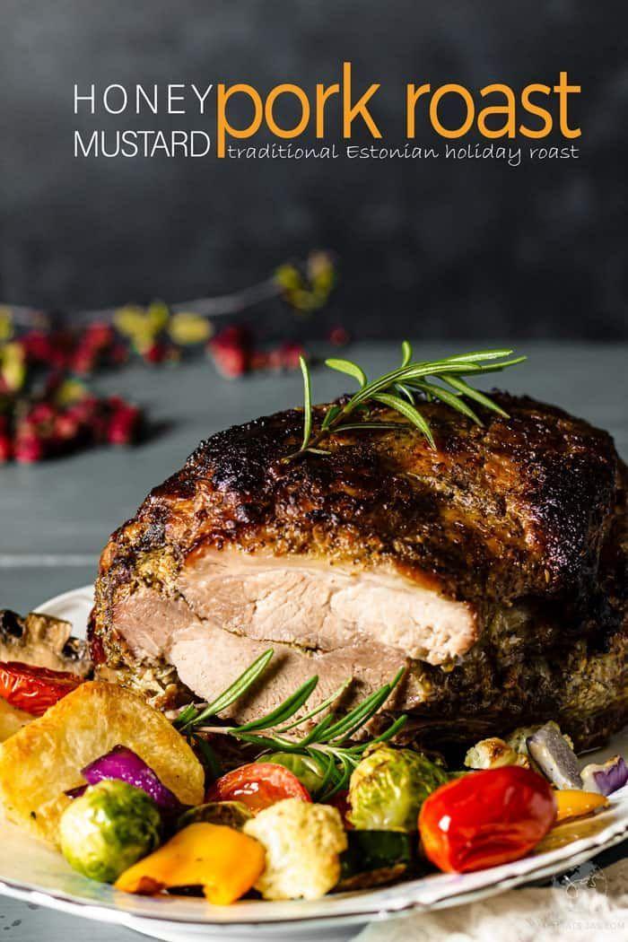 Honey Mustard Pork Roast This Estonian recipe for Honey Mustard Pork Roast is traditionally served