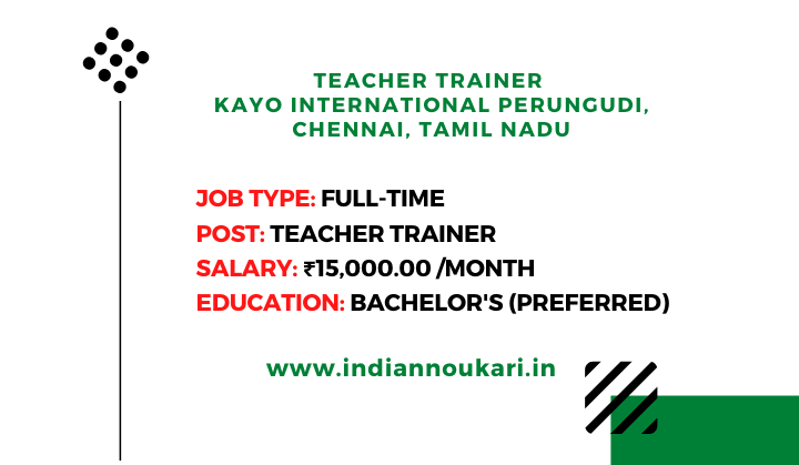 Teacher Trainer Vacancies In Chennai Tamil Nadu In 2020 Jobs For Teachers Teacher