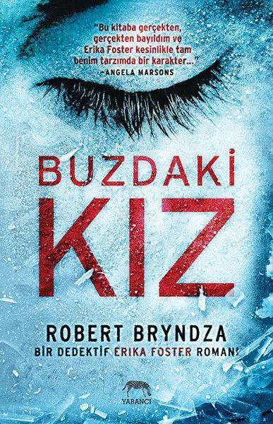 Robert Bryndza Buzdaki Kız Pdf Indir Pdf Kitap Indir Pdf