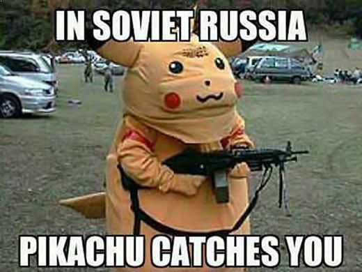 In Soviet Russia Pikachu Catches You Funny Meme Pictures In