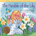 more information about The Parable of the Lily: Special 10th Anniversary Edition - eBook