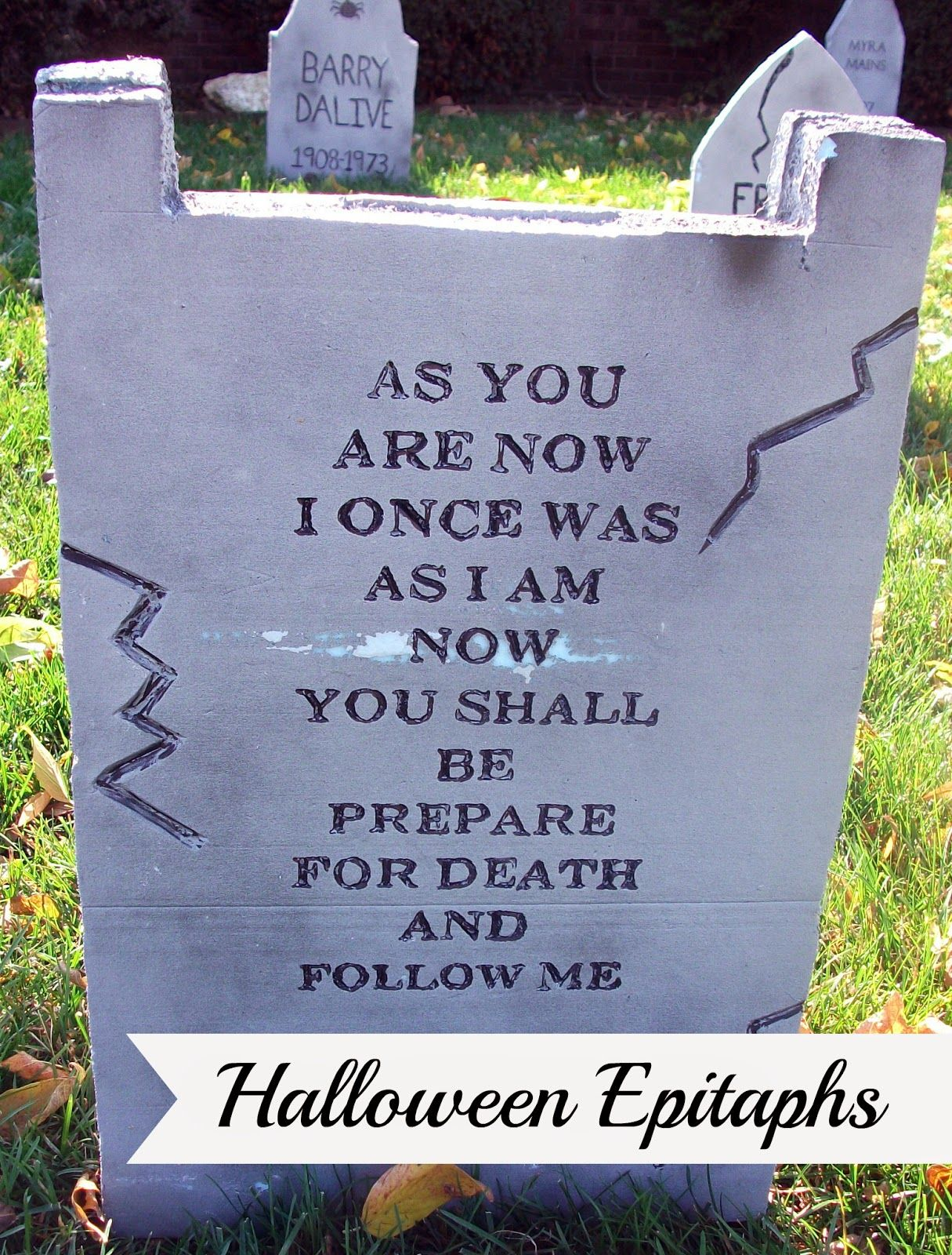 Thrifty Crafty Girl Gravestone Epitaphs for Halloween! Halloween - Halloween Graveyard Decorations