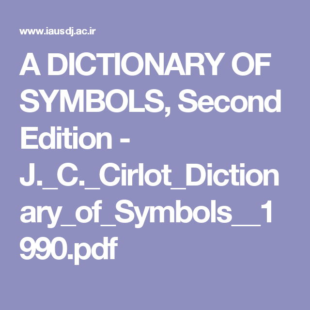 A Dictionary Of Symbols Second Edition Jc