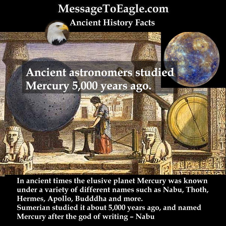 Ancient History Facts: Ancient astronomers studied Mercury 5,000 years ago.