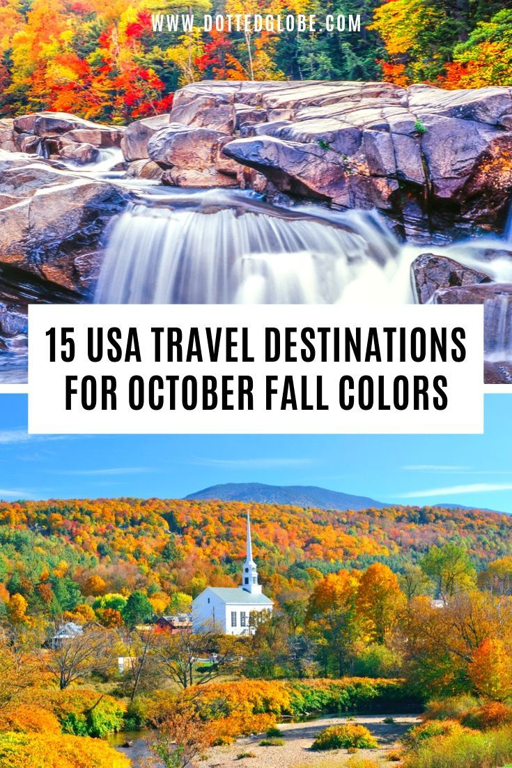 15 Best Places to see the Fall Foliage in October - Travel usa, Travel, Travel destinations