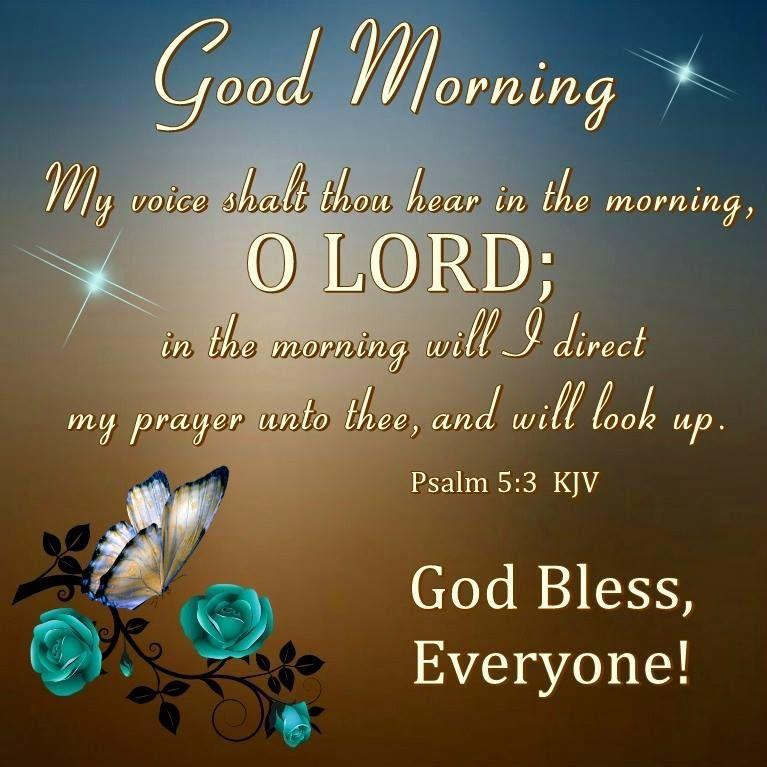 Good Morning, God Bless Everyone! | Good morning prayer quotes, Good morning god quotes, Good morning prayer