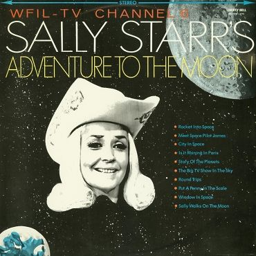 Sally Starr Sally Starr S Adventure To The Moon 1959 Album Cover Art Worst Album Covers Cool Album Covers