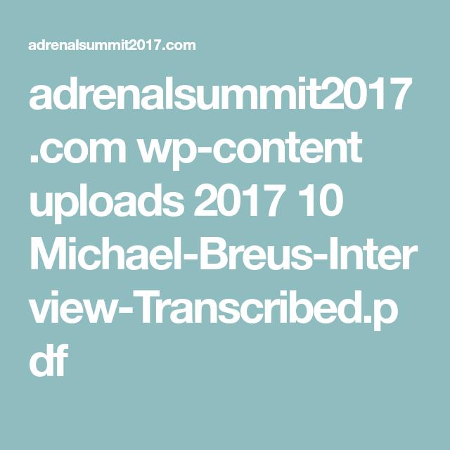 adrenalsummit2017.com wp-content uploads 2017 10 Michael-Breus-Interview-Transcribed.pdf
