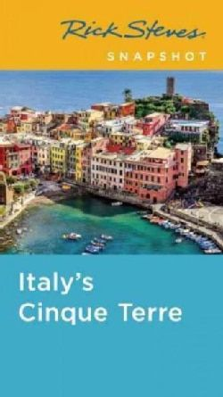 Rick Steves Snapshot Italy S Cinque Terre Paperback